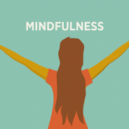 Benefits of Practicing Mindfulness